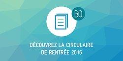 Circulaire de rentrée 2016