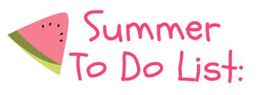 Tag : Summer To Do List