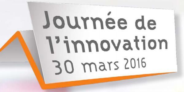 Sixième Journée de l'Innovation - 30 mars 2016